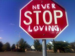 Never stop loving